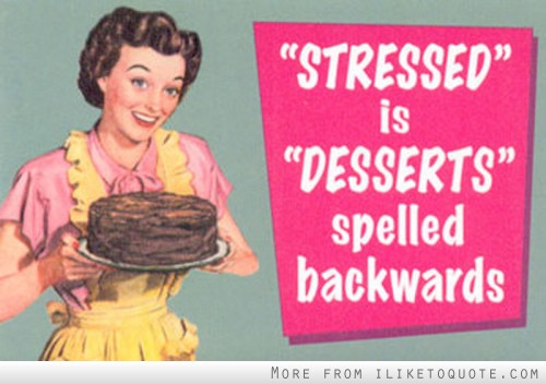 Stressed is desserts spelled backwards