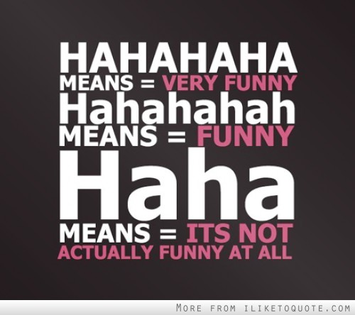 The definition of HAHA
