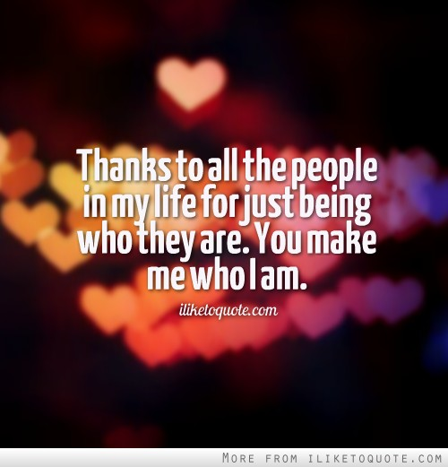 Love Quotes About Life: Thanks For Being In My Life Quotes. QuotesGram