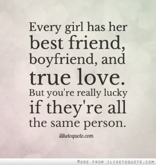 Best Friend Boyfriend Quotes | Quotes