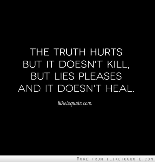 Truth hurts pics