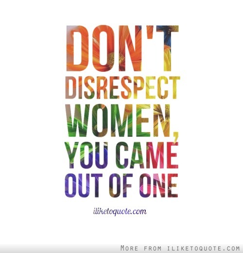 quotes tagged under disrespect