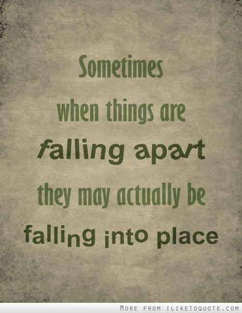 things are falling apart  Quotes About Falling Apart