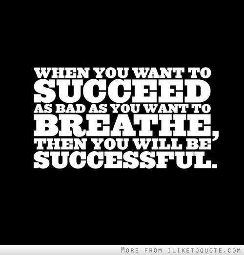 When You Want to Succeed Breathe Quote
