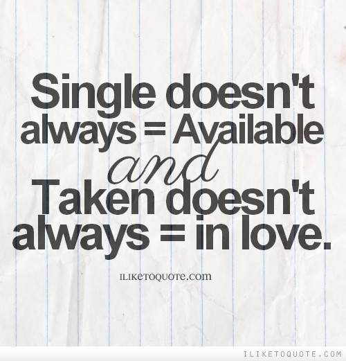 Single taken quotes