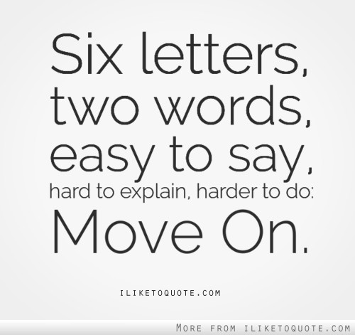 Image result for move on