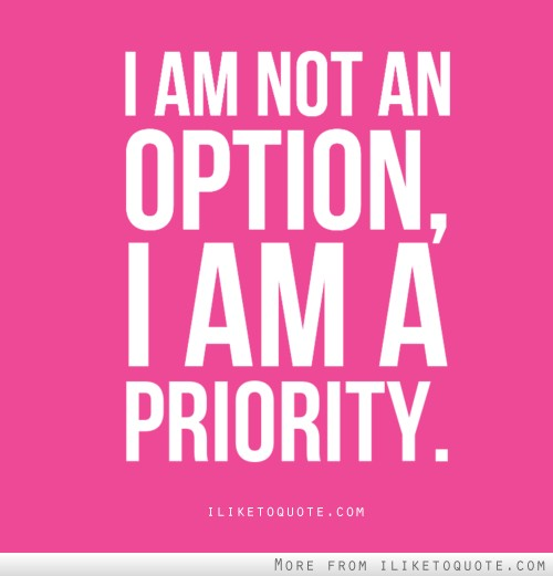I am a priority