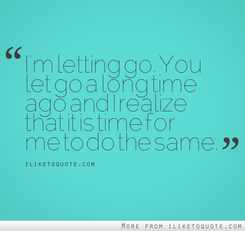 I'm letting go