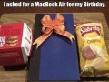 I asked for a MacBook Air for my birthday