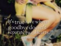 It's true love when goodbye doesn't separate two hearts.