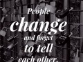 People change and forget to tell each other