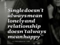Single doesn't always mean lonely