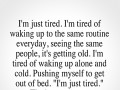 I'm just tired. That's my excuse.